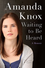Murder suspect Amanda  Knox wrote her memoirs, which was published this week.
